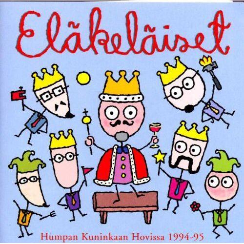 Eläkeläiset - Humpan Kuninkaan Hovissa 1994-95 - Preis vom 05.05.2021 04:54:13 h