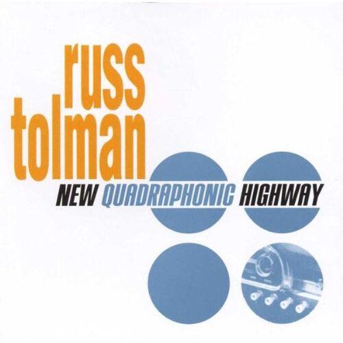 Russ Tolman - New Quadraphonic Highway - Preis vom 09.05.2021 04:52:39 h