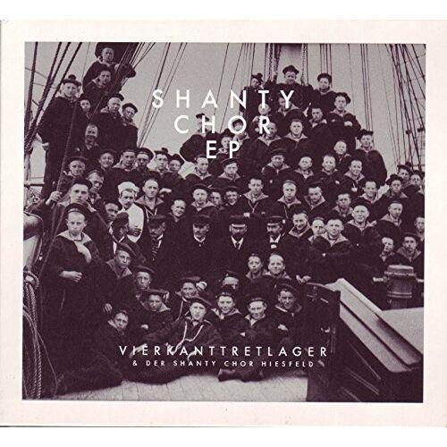 Vierkanttretlager - Shanty Chor EP - Preis vom 24.11.2020 06:02:10 h