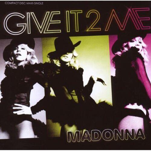 Madonna - Give It 2 Me - Preis vom 21.01.2020 05:59:58 h