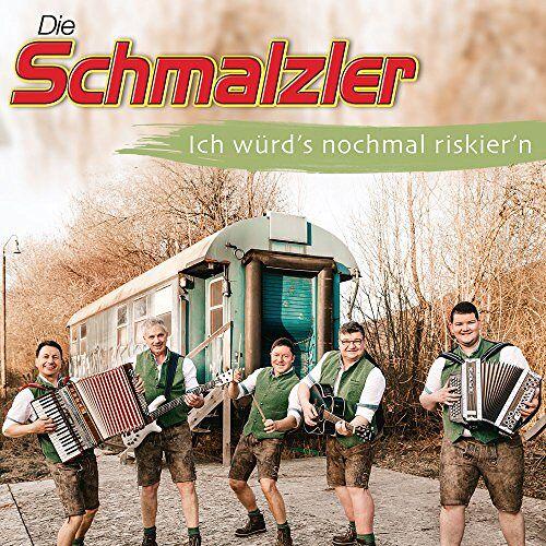Die Schmalzler - Ich würd´s nochmal riskier´n - Preis vom 16.04.2021 04:54:32 h