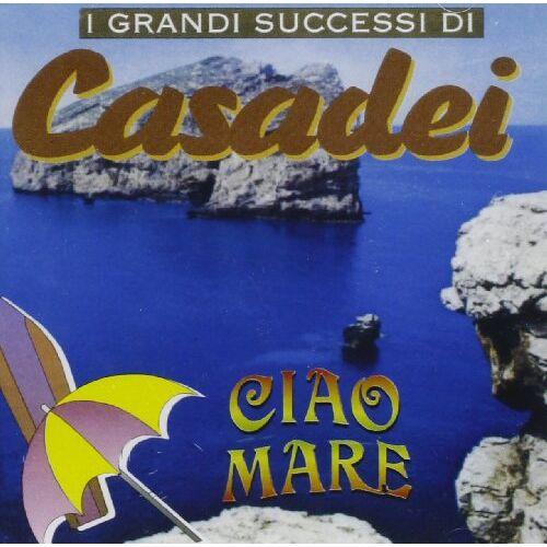 Casadei - I Successi Di Casadei-Ciao Mare - Preis vom 03.12.2020 05:57:36 h