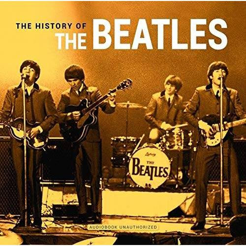 Beatles - The History Of (Audiobook) - Preis vom 20.10.2020 04:55:35 h