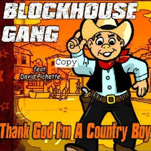 Blockhouse Gang - (Thank God I'M a) Country Boy - Preis vom 27.02.2021 06:04:24 h