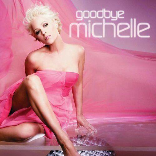 Michelle - Goodbye Michelle - Preis vom 16.04.2021 04:54:32 h
