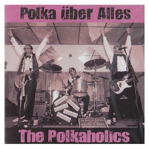Polkaholics - Polka Uber Alles - Preis vom 09.05.2021 04:52:39 h