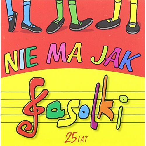 Fasolki - Nie Ma Jak Fasolki-25 Lat - Preis vom 20.10.2020 04:55:35 h