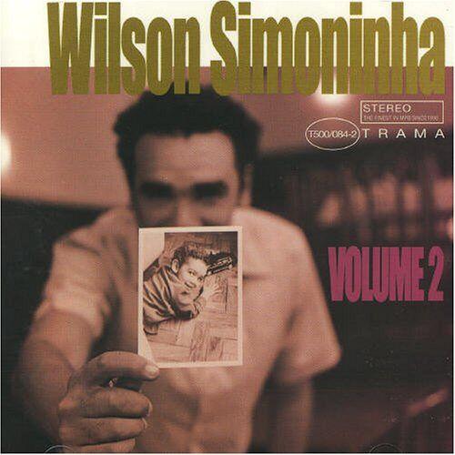 Wilson Simoninha - Wilson Simoninha Vol.2 - Preis vom 28.05.2020 05:05:42 h