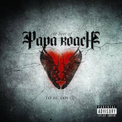 Papa Roach - ...to Be Loved: the Best of Papa Roach - Preis vom 12.12.2019 05:56:41 h