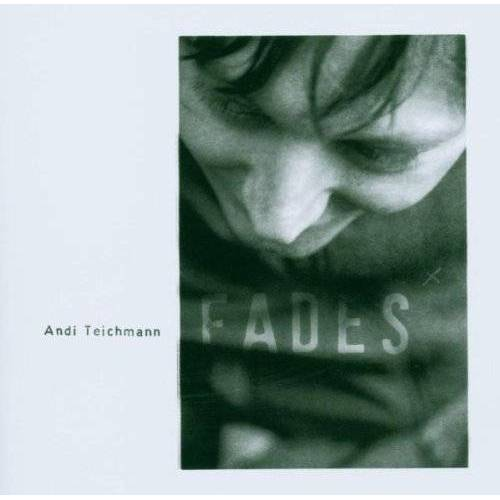 Andi Teichmann - Fades - Preis vom 19.10.2020 04:51:53 h