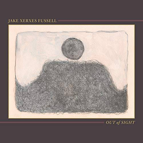 Fussell, Jake Xerxes - Out of Sight - Preis vom 16.05.2021 04:43:40 h