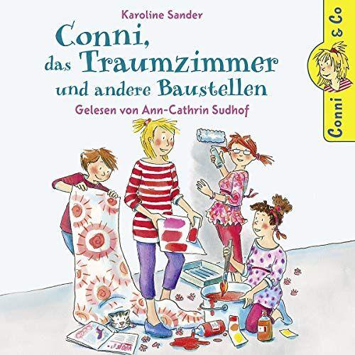 Conni - K. Sander: Conni, das Traumzimmer und andere Baustellen - Preis vom 06.05.2021 04:54:26 h