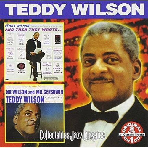 Teddy Wilson - And Then They Wrote/Mr. Wilson - Preis vom 16.04.2021 04:54:32 h