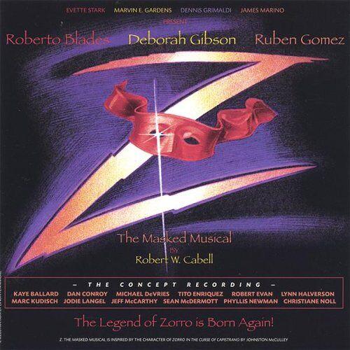 Gibson/Gomez/Blades/Noll - Z-the Masked Musical of Zorro - Preis vom 24.02.2021 06:00:20 h