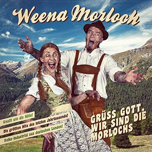 Weena Morloch - Grüss Gott, wir sind die Morlochs - Preis vom 20.10.2020 04:55:35 h
