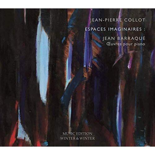 Jean-Pierre Collot - Barraque:Espaces Imaginaires-Oeuvres pour Piano - Preis vom 20.10.2020 04:55:35 h
