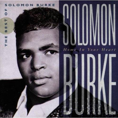 Solomon Burke - Home in Your Heart - Preis vom 15.04.2021 04:51:42 h