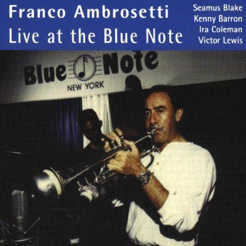 Franco Ambrosetti - Live at the Blue Note - Preis vom 20.10.2020 04:55:35 h