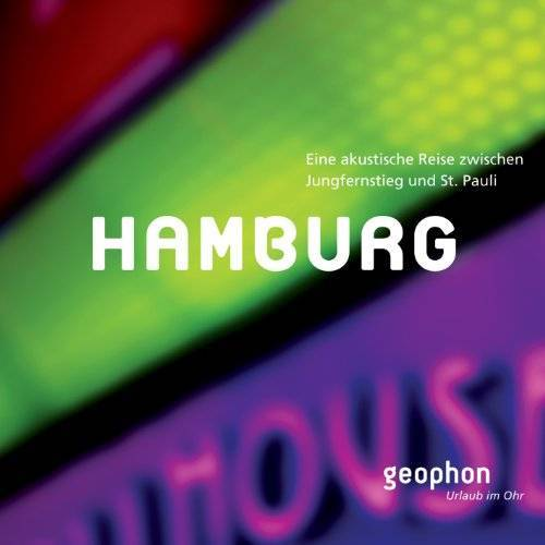 Jürgen Deppe - Hamburg. CD: Eine akustische Reise zwischen St. Pauli und Jungfernstieg - Preis vom 28.02.2021 06:03:40 h
