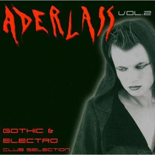 Various - Aderlass Vol.2 - Preis vom 06.09.2020 04:54:28 h
