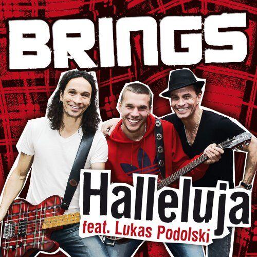 Brings Feat. Lukas Podolski - Halleluja - Preis vom 06.03.2021 05:55:44 h
