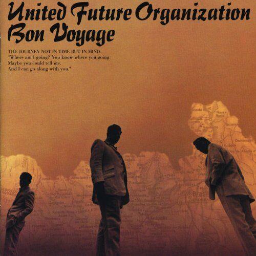 United Future Organization - Bon Voyage - Preis vom 22.02.2020 06:00:29 h