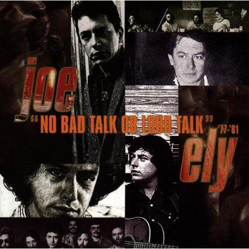 Joe Ely - No Bad Talk Or Loud Talk - Preis vom 06.03.2021 05:55:44 h
