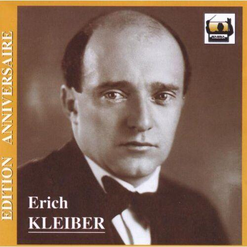 Erich Kleiber - Erich Kleiber-Edition Anniversaire - Preis vom 05.03.2021 05:56:49 h