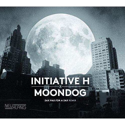 Initiative H - Initiative H X Moondog-Sax Pax for a Sax Remix - Preis vom 26.01.2020 05:58:29 h