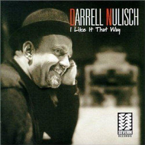 Darrell Nulisch - I Like It That Way - Preis vom 20.10.2020 04:55:35 h