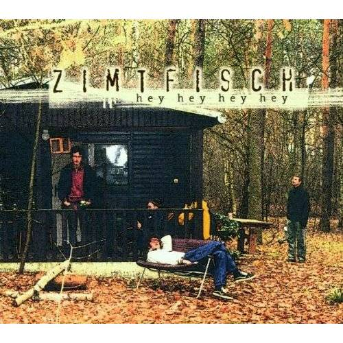 Zimtfisch - Hey Hey Hey Hey - Preis vom 15.04.2021 04:51:42 h