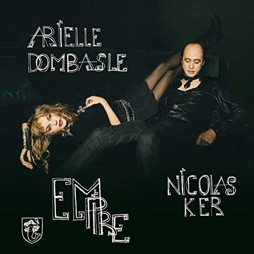 Arielle Dombasle & Nicol Ker - Arielle Dombasle & Nicol Ker - Empire - Preis vom 04.10.2020 04:46:22 h