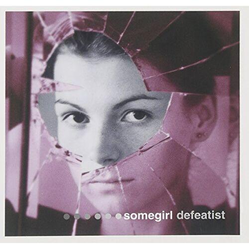 Somegirl - Defeatist - Preis vom 14.04.2021 04:53:30 h