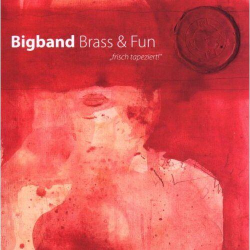 Brass & Fun - Frisch Tapeziert - Preis vom 24.02.2021 06:00:20 h
