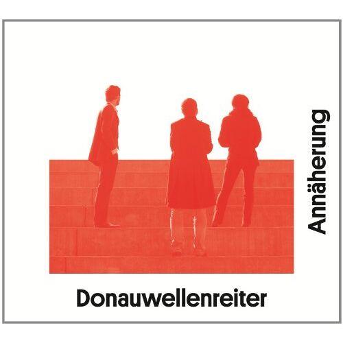 Donauwellenreiter - Annäherung - Preis vom 14.01.2021 05:56:14 h