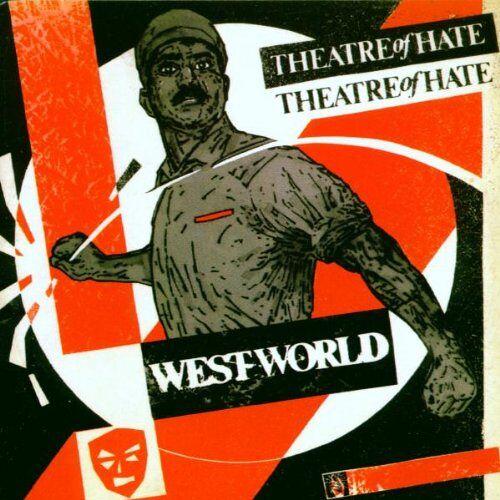 Theatre of Hate - Westworld - Preis vom 16.05.2021 04:43:40 h