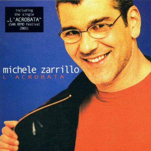 Michele Zarrillo - L'Acrobata - Preis vom 20.10.2020 04:55:35 h