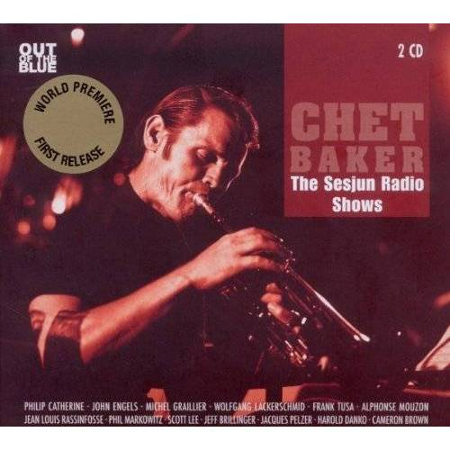 Chet Baker - The Sesjun Radio Shows - Preis vom 11.05.2021 04:49:30 h