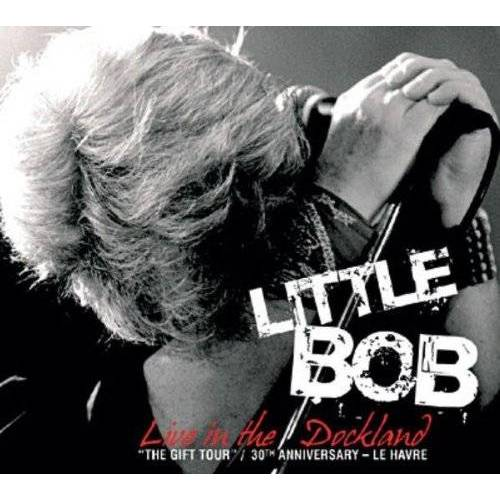 Little Bob - Live in the Dockland - Preis vom 20.10.2020 04:55:35 h