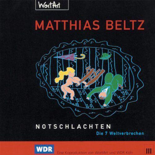 Matthias Beltz - Notschlachten - Preis vom 18.04.2021 04:52:10 h
