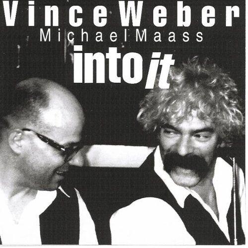 Vince Weber & Michael Maass - Into It - Preis vom 21.04.2021 04:48:01 h