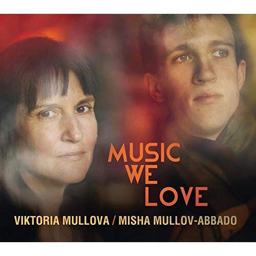 Viktoria Mullova - Viktoria Mullova & Misha Mullov-Abbad: Music We Love - Preis vom 23.01.2021 06:00:26 h