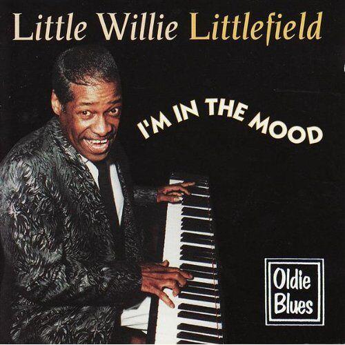 Little Willie Littlefield - I'm in the Mood - Preis vom 17.04.2021 04:51:59 h