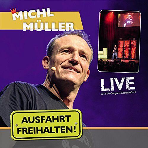 Michl Müller - Ausfahrt Freihalten! Live - Preis vom 08.08.2020 04:51:58 h