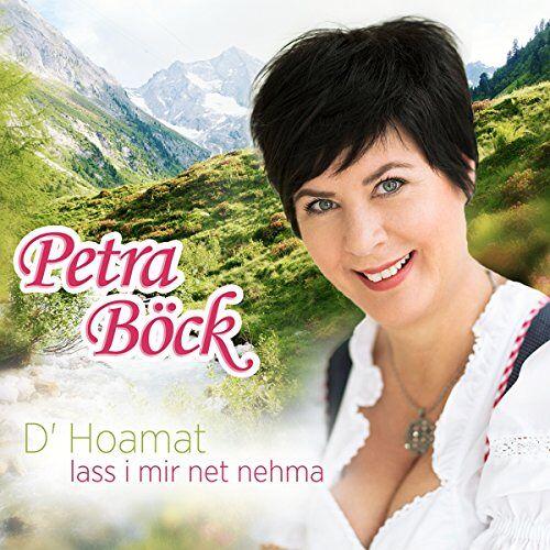 Petra Bock - D' Hoamat lass i mir net nehma - Preis vom 05.03.2021 05:56:49 h
