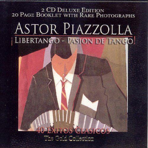 Astor Piazzolla - Libertango:Pasion de Tango:40 - Preis vom 15.01.2021 06:07:28 h