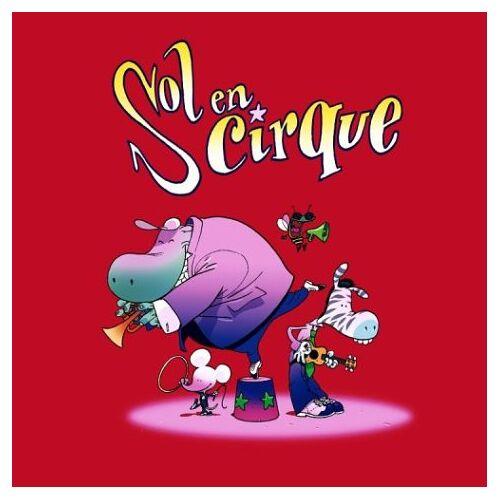 Sol en Sirque - Sol en Cirque - Preis vom 20.10.2020 04:55:35 h