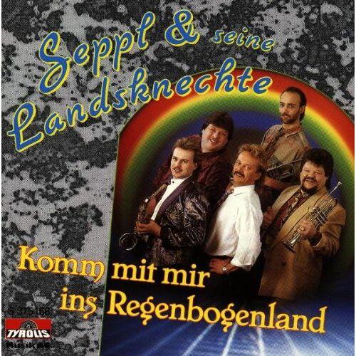 Seppl und Seine Landsknechte - Komm mit Mir Ins Regenbogenlan - Preis vom 09.05.2021 04:52:39 h