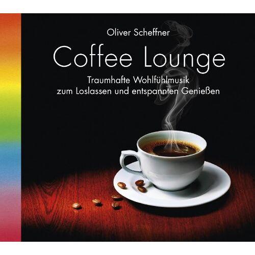 Oliver Scheffner - Coffee Lounge, 1 Audio-CD, Kaffee-Lounge, Kaffeegenuss. Wohlfühlmusik - Preis vom 20.10.2020 04:55:35 h
