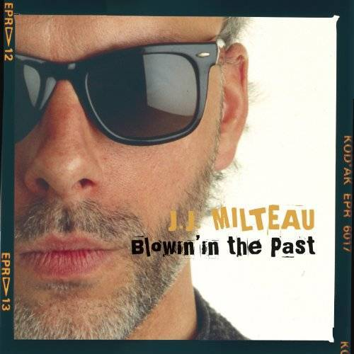 J.J. Milteau - Blowin' in the Past - Preis vom 29.07.2020 04:53:17 h